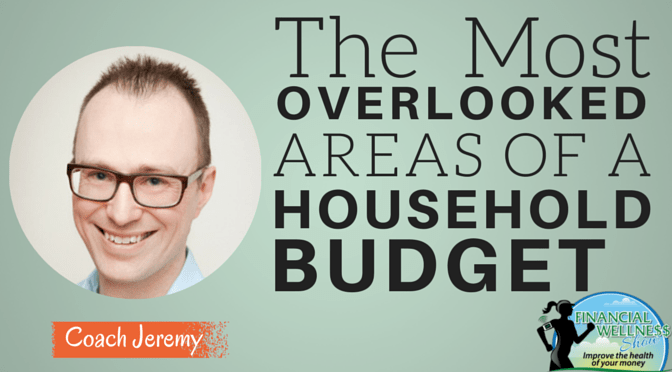 Overlooked Areas of a Household Budget