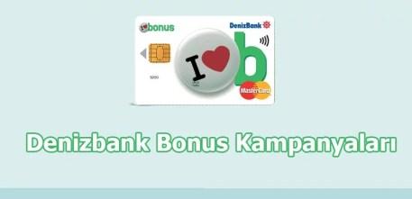 Denizbank Bonus Kampanyaları 2018