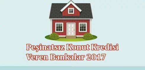 Peşinatsız ev kredisi nasıl alınır 2018