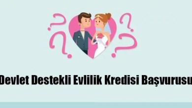 Devlet Destekli Evlilik Kredisi Başvurusu