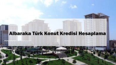 Albaraka Türk Konut Kredisi Hesaplama