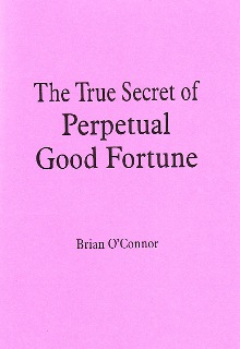 Download The True Secret of Perpetual Good Fortune