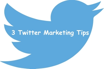 3 Actionable Twitter Marketing Tips To Increase Your Sales