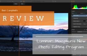 Review: The New Luminar Photo Editing Software from Macphun
