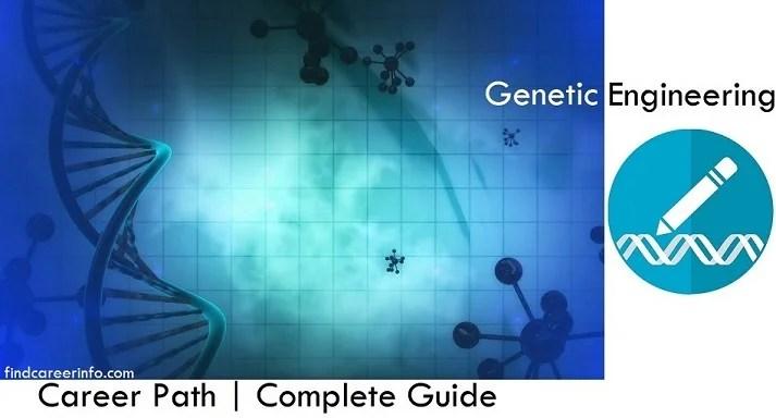 Genetic Engineering career path