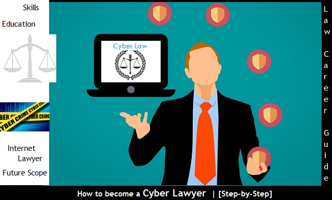 How to become a Cyber Lawyer