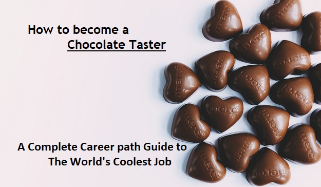 How to become a Chocolate Taster