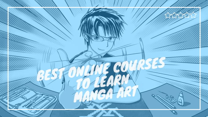 Best Online Courses to Learn Manga Art Drawing