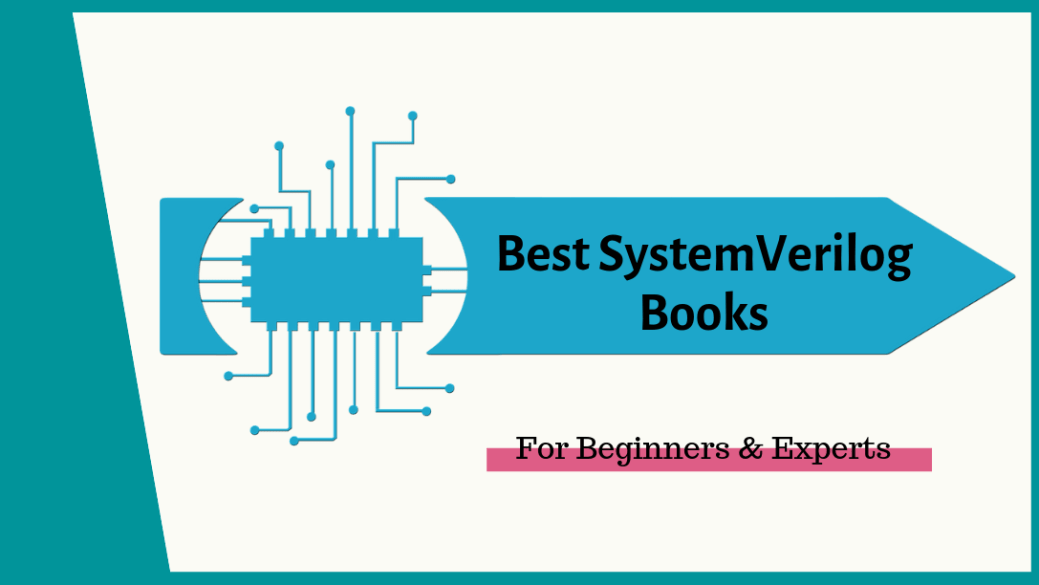 7 Best SystemVerilog Books for Beginners & Experts – 100% Review