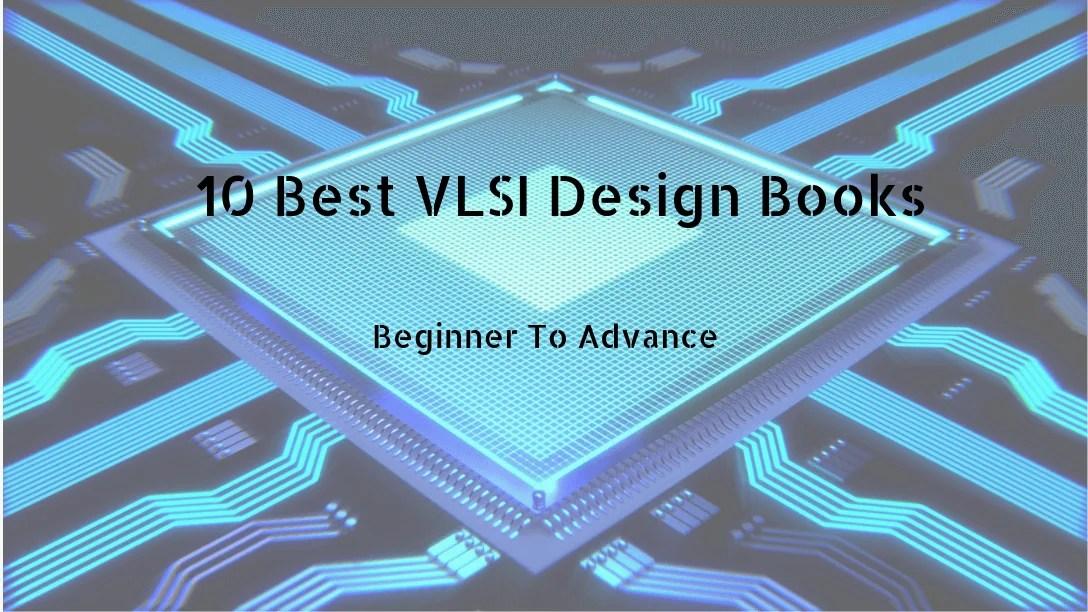 Best VLSI Design Books to Help You become an Expert