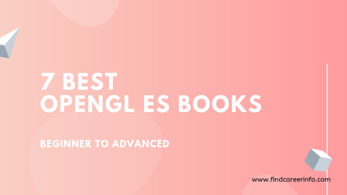 Best OpenGL ES Books for Beginner