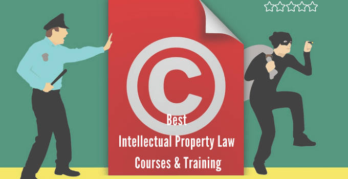 Best Intellectual Property Law Courses and Training Online