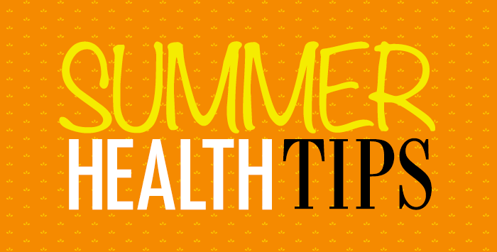Health and Wellness Tips for Summer