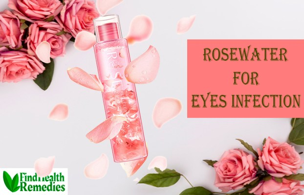 Rosewater for Eyes Infection
