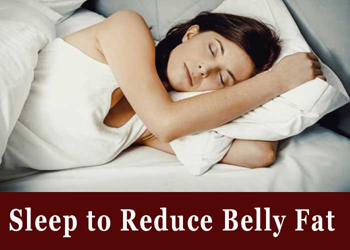 Sleep to Reduce Belly Fat