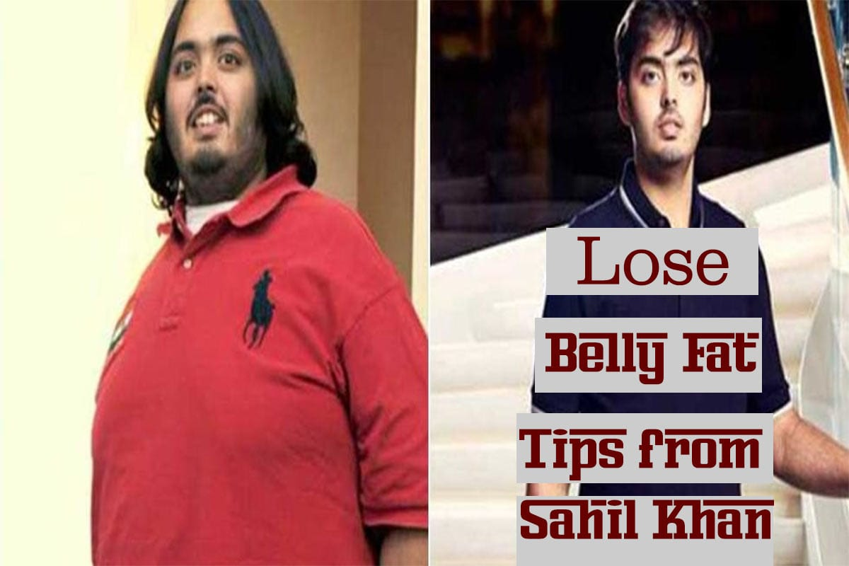 5 Things To Lose Belly Fat Tips From Fitness Coach Sahil Khan Find Health Tips