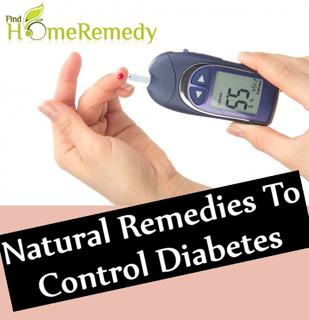 Natural Remedies To Control Diabetes
