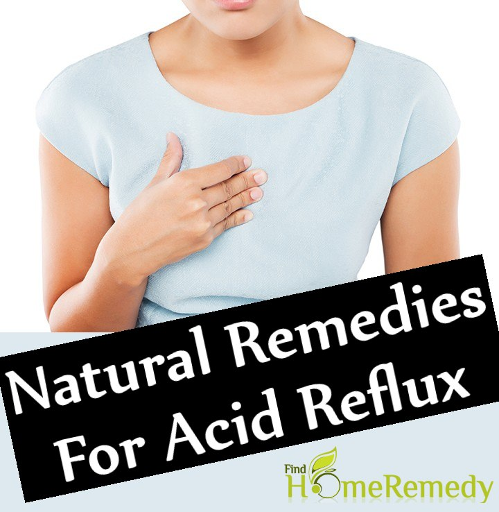 Effective Natural Remedies For Acid Reflux