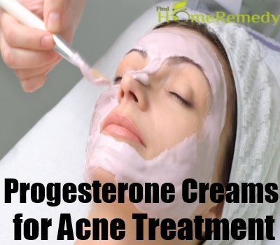 Use of Progesterone Creams for Acne Treatment