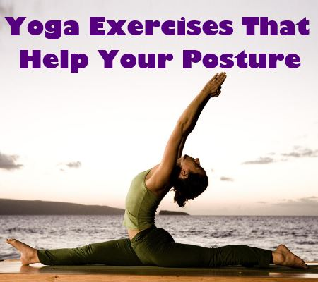 yoga exercises that help your posture  how to improve