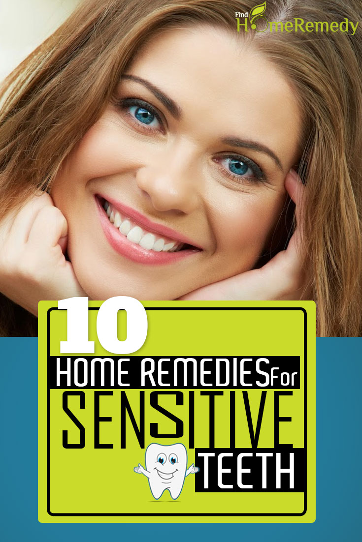 10 Home Remedies For Sensitive Teeth