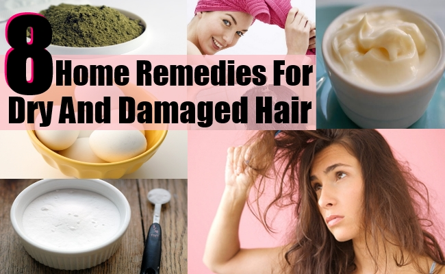 Remedies For Dry And Damaged Hair