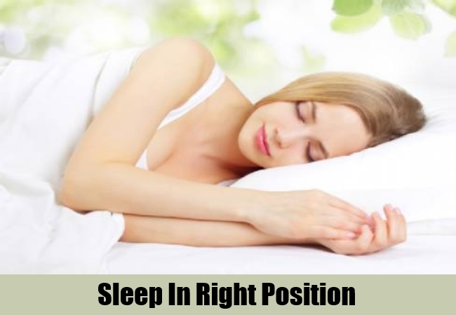 Sleep In Right Position