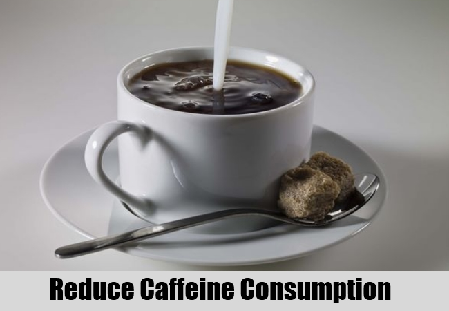 Reduce Caffeine Consumption