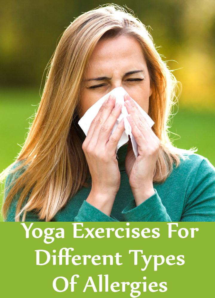 Yoga Exercises For Different Types Of Allergies
