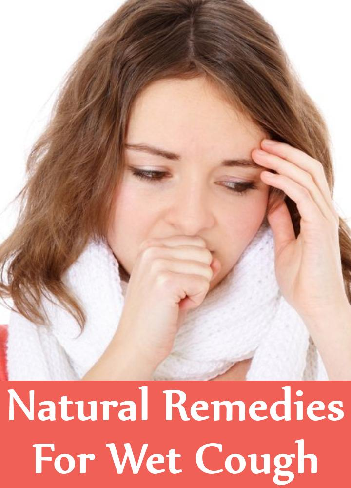 Natural Cures For Wet Cough