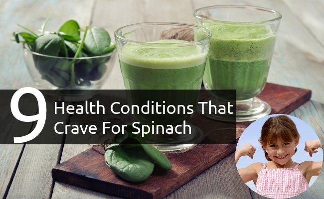 Health Conditions That Crave For Spinach