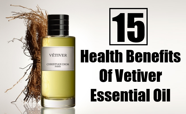 Health Benefits Of Vetiver Essential Oil