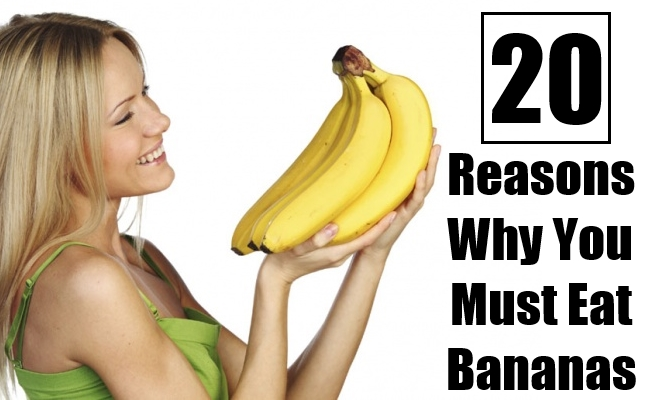 Reasons Why You Must Eat Bananas