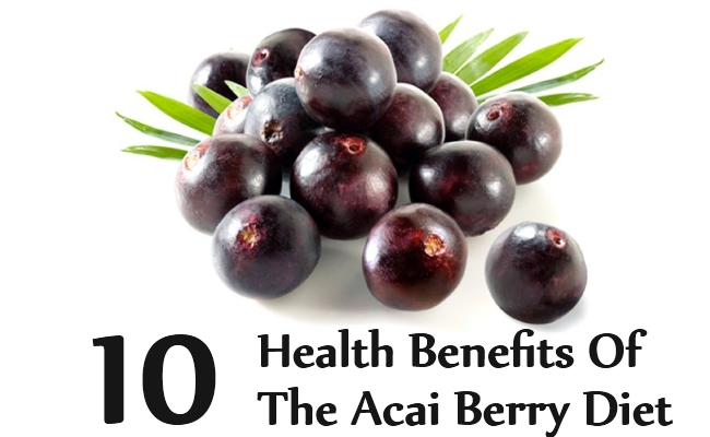 Health Benefits Of The Acai Berry Diet