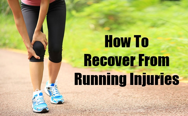 How To Recover From Running Injuries