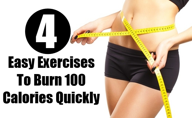 Exercises To Burn 100 Calories Quickly