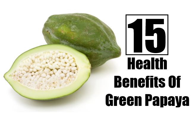 Health Benefits Of Green Papaya