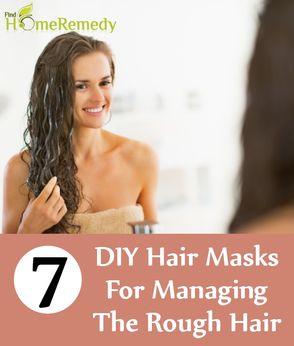 DIY Hair Masks For Managing The Rough Hair