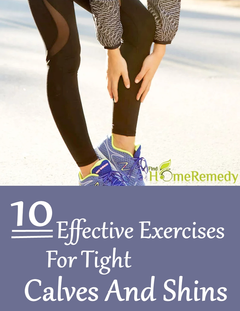 Exercises For Tight Calves And Shins