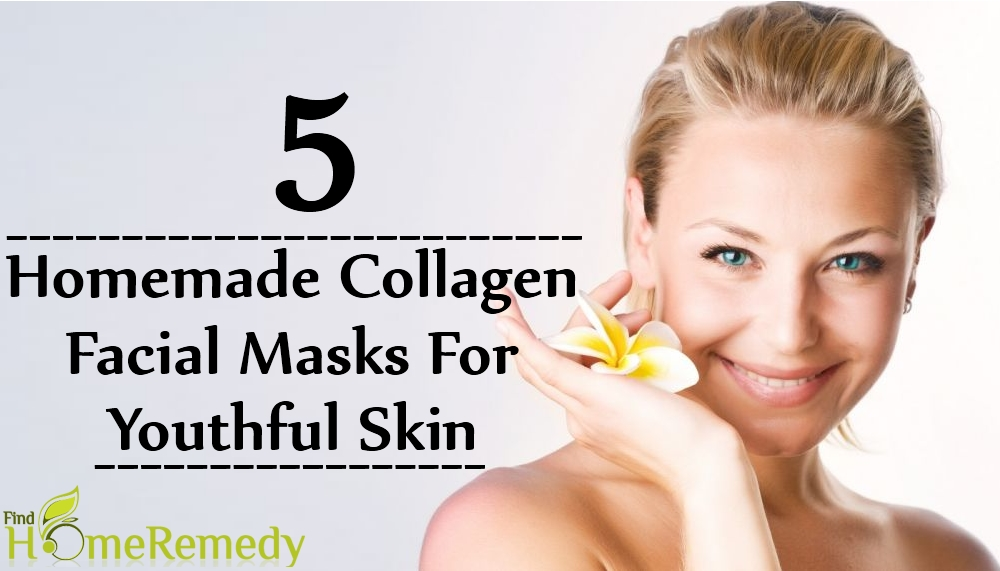 Homemade Collagen Facial Masks For Youthful Skin