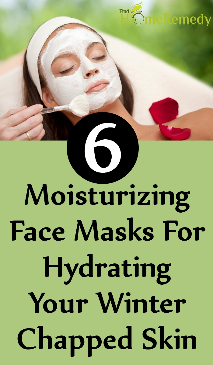 6 Moisturizing Face Masks For Hydrating Your Winter Chapped Skin