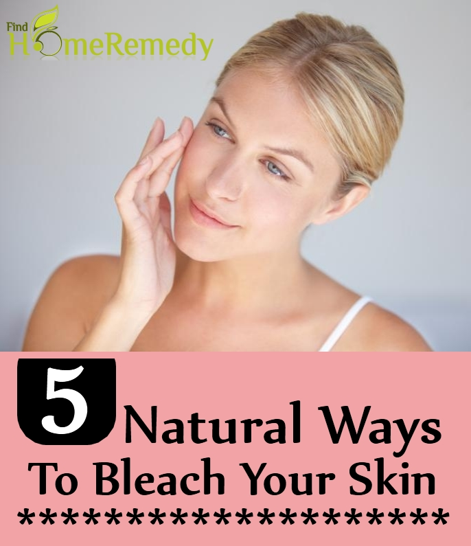 Natural Ways To Bleach Your Skin