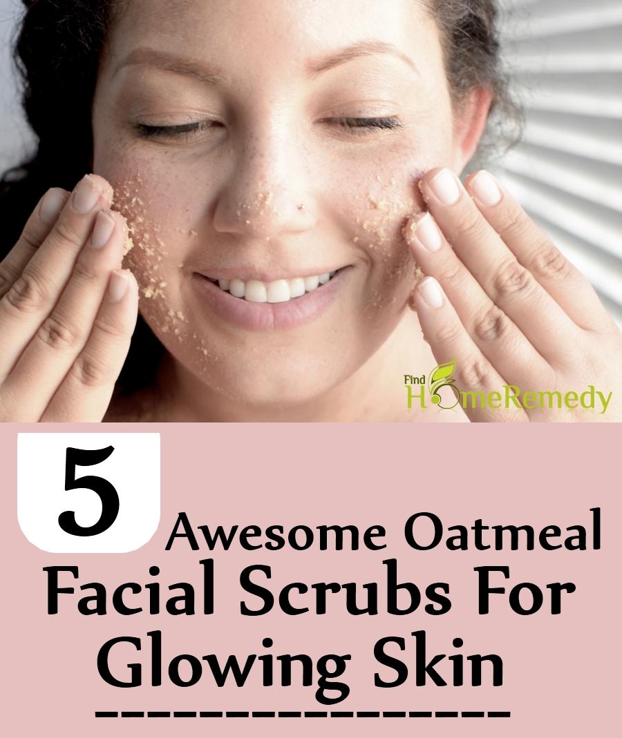 Oatmeal Facial Scrubs For Glowing Skin