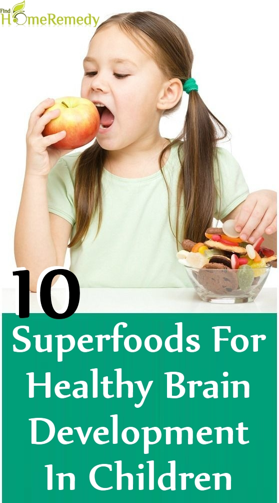 Superfoods For Healthy Brain Development In Children
