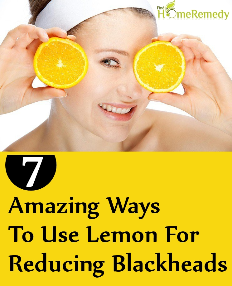 Ways To Use Lemon For Reducing Blackheads