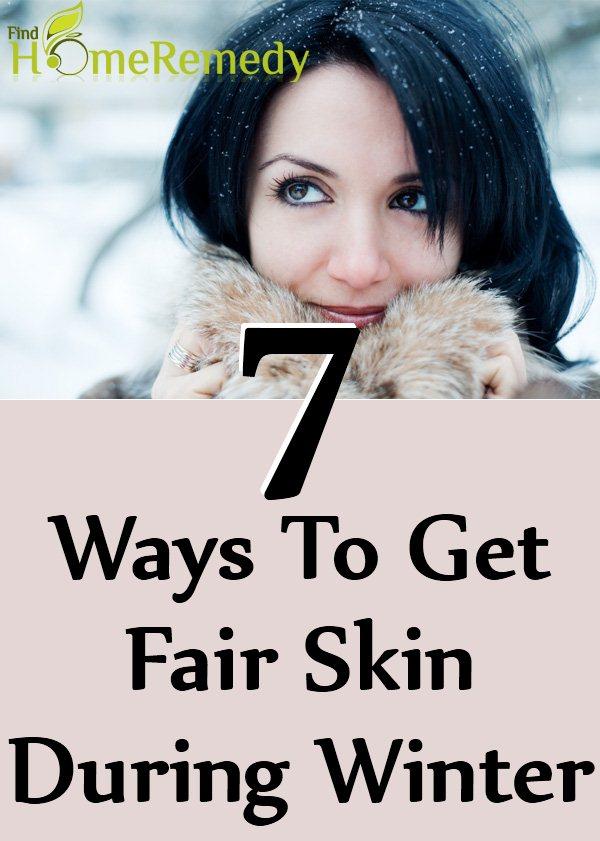 Ways To Get Fair Skin During Winter
