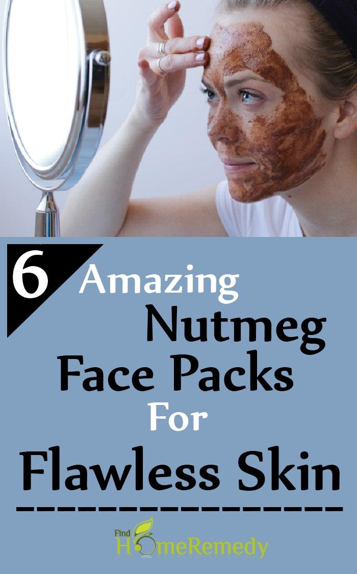 Nutmeg Face Packs For Flawless Skin