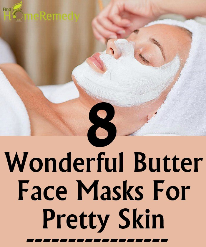 Butter Face Masks For Pretty Skin