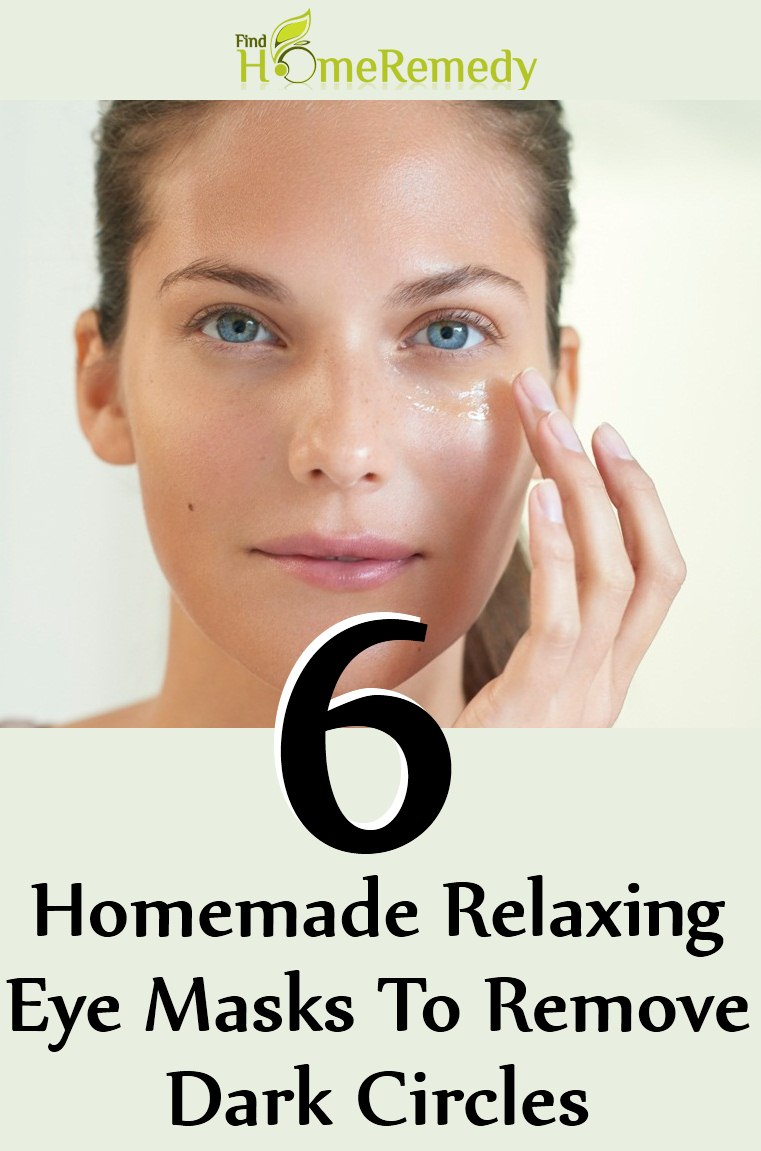 6 Homemade Relaxing Eye Masks To Remove Dark Circles