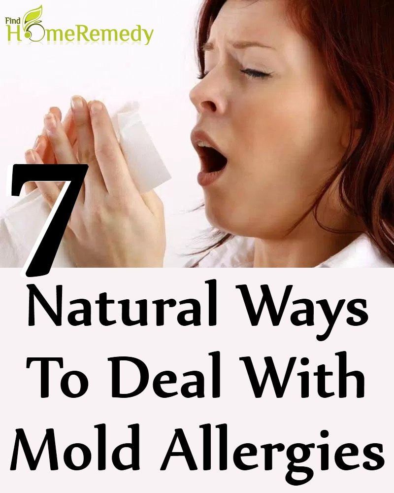 7 Natural Ways To Deal With Mold Allergies